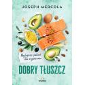 """Dr Joseph Mercola - """"Dobry..."""